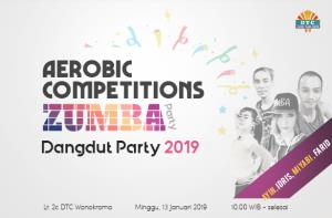 Aerobic Competition & Zumba Dangdut Party 2019