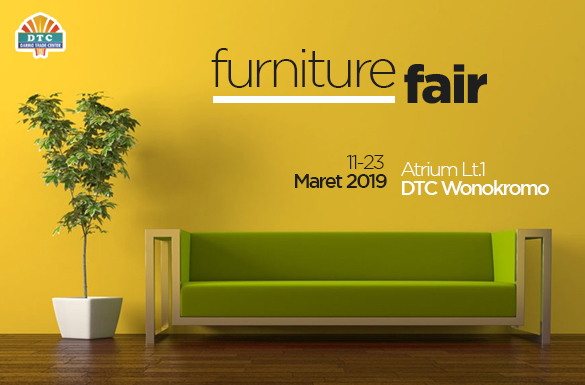 Promo Meriah dalam Furniture Fair DTC Wonokromo