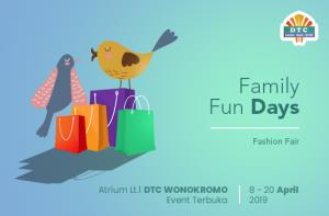 Pameran Family Fun Days April DTC Wonokromo
