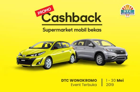 Promo Cashback Supermarket Mobil Bekas DTC Wonokromo