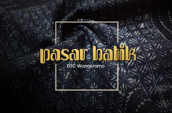 Pasar Batik, Pusat Kebutuhan Fashion Batik Trendi dan Berkualitas di DTC Wonokromo