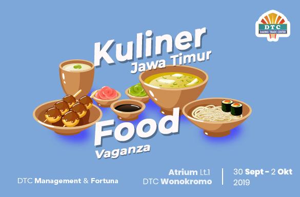Kuliner Jawa Timur Food Vaganza DTC Wonokromo