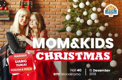Christmas Mom's & Kids DTC Wonokromo